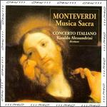 Monteverdi: Musica Sacra /Concerto Italiano * Alessandrini