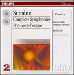 Scriabin: Complete Symphonies; Po�me de l'extase