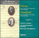 The Romantic Piano Concerto, Vol. 12-Parry: Piano Concerto in F Sharp Major / Stanford: Piano Concerto No. 1