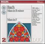 Bach: Mass in B minor; Mass in F