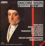 Gioacchino Rossini: L'occasione fa il ladro