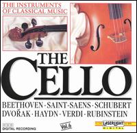 The Instruments of Classical Music, Vol. 6: The Cello - Akademie f�r Alte Musik, Berlin; Budapest Strings; Mikl�s Per�nyi  (cello); Siegfried Pank (viola da gamba);...
