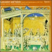 Lancaster and Valois: French and English Music, 1350-1420 - Gothic Voices