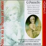 Giovanni Paisiello: Nina, O Sia La Pazza Per Amore