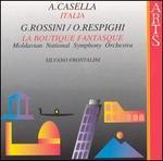 A. Casella: Italia; Respighi: La Boutique Fantasque