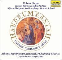 Handel: Messiah (Favorite Choruses & Arias) - Alfreda Hodgson (contralto); Alfreda Hodgson (alto); Jon Humphrey (tenor); Kaaren Erickson (soprano);...