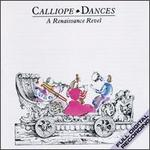 Calliope Dances: A Renaissance Revel