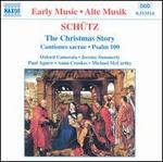 Schütz-the Christmas Story · Cantiones Sacrae · Psalm 100 / P. Agnew · a. Crookes · M. McCarthy · Oxford Camerata · J. Summerly