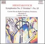 Shostakovich: Symphonies 2 & 15