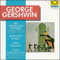 Gershwin: An American in Paris; Rhapsody in Blue; Three Preludes; Piano Concerto in F - Eugene List (piano)