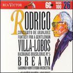 Rodrigo: Concierto de Aranjuez; Fantasy for a Gentleman; Villa-Lobos: Bachianas Brasileiras No. 5