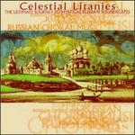Celestial Litanies: the Ultimate Journey to Mystical Russian Soundscapes