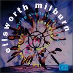 The Music of Ellsworth Milburn