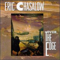 Chalalow: Over the Edge - Amy Knoles (percussion); Arthur Jarvinen (percussion); Bruno Schneider (horn); Carol Zeavin (violin);...