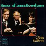 Glinka:Trio PathTtique; Beethoven:Trio for Piano, Clarinet & Cello