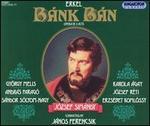 Ferenc Erkel: B�nk B�n