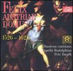 Felix Austriae Domus: Duodema Cantitans Capella