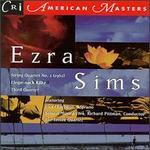 Ezra Sims: String Quartet No.3/Elegie/Third Quartet