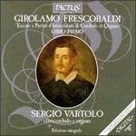 Frescobaldi: Toccate Partite d'Intavolatura di Cembalo e Organo, Libro Primo