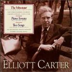 Elliott Carter: The Minotaur; Piano Sonatas; Two Songs