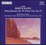 L�on Boellmann: Piano Trio, Op. 19; Piano Quartet, Op. 10