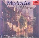 Myslivecek: Violin Concertos