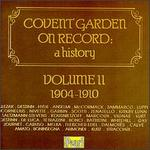 Covent Garden on Record: A History, Vol. 2, 1904-1910