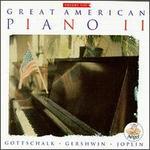 Great American Piano II-Gottschalk, Joplin, Gershwin