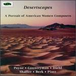 Desertscapes: A Portrait of American Women Composers