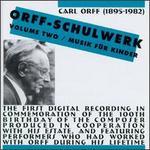 Orff: Schulwerk, Vol. 2 - Musik f�r Kinder