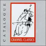 Channel Classics Collection, Vol. 1