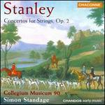 Stanley: Concertos for Strings, op. 2