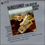 Bobissimo! The Best of Roger Bobo