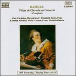 Rameau: Pi�ces de Clavecin en Concerts (Complete)