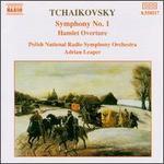 Tchaikovsky: Symphony No. 1; Hamlet Overture