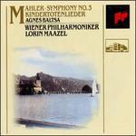 Mahler: Symphony No.3; Kindertotenlieder