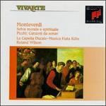 Claudio Monteverdi: Selva morale e spirituale; Giovanni Picchi: Canzoni da sonar
