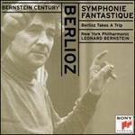 Berlioz: Symphonie Fantastique; Berlioz Takes a Trip