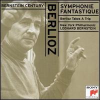 Berlioz: Symphonie Fantastique; Berlioz Takes a Trip - New York Philharmonic; Leonard Bernstein (conductor)