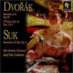 Dvor�k: Serenade in E, Op. 22; Two Waltzes, Op. 54; Suk: Serenade in E flat, Op. 6
