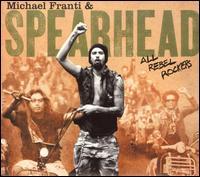 All Rebel Rockers - Michael Franti & Spearhead