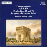 Charles Alkan: Etudes, Opp. 12 & 76; Le preux; Le chemin de fer
