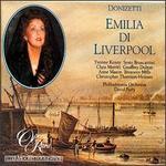 Donizetti: Emillia di Liverpool / L'Ermitaggio di Liwerpool