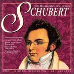 The Masterpiece Collection: Schubert