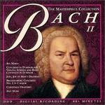 The Masterpiece Collection: Bach, Vol. 2