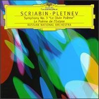 Scriabin: Symphony No. 3; Le Poeme de l'Exstase - Russian National Orchestra; Mikhail Pletnev (conductor)