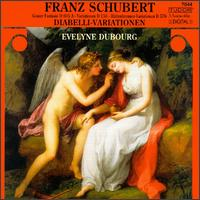 Schubert: Variations on a Waltz by Diabelli, etc. - Evelyne Dubourg (piano)