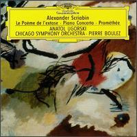Alexander Scriabin: Le Po�me de l'extase; Piano Concerto; Prom�th�e - Anatol Ugorski (piano); Pierre Boulez (conductor)