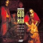 Parables of God and Man: Music of Stephen Shewan, Vol. 2