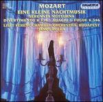Mozart: Eine Kleine Nachtmusik; Serenata Notturna; Divertimento K 136; Adagio & Fugue K 546